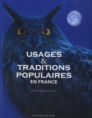 Usages et traditions populaires en France - de lodi editions - 9782846904025 -