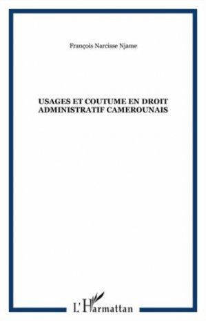 Usages et coutume en droit administratif camerounais - Dianoia - 9782913126503 -