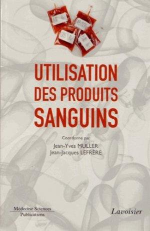 Utilisation des produits sanguins - lavoisier msp - 9782257205254 -