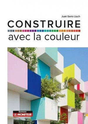 Utiliser la couleur dans un projet d'architecture - groupe moniteur - 9782281144277 -