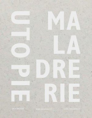 Utopie Maladrerie - Loco - 9782843140334 -