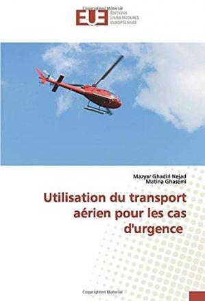 Utilisation du transport aérien pour les cas d'urgence - Omniscriptum - 9786139551811 -