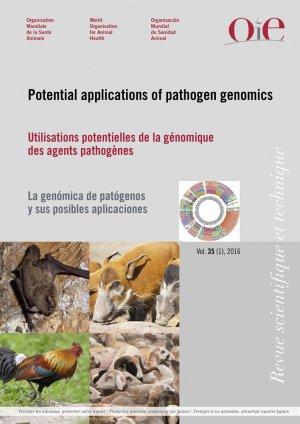 Utilisations potentielles de la génomique des agents pathogènes Revue scientifique et technique - oie - 9789290449966 -
