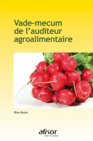 Vade-mecum de l'auditeur agroalimentaire - afnor - 9782121907017 -