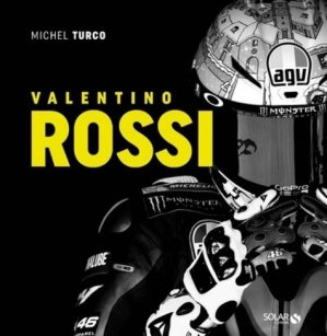 Valentino Rossi - Solar - 9782263154904 -