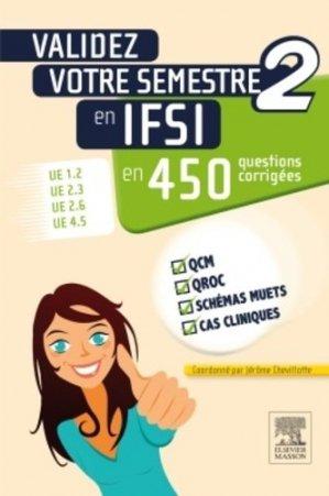 Validez votre semestre 2 en IFSI en 450 questions corrigées - elsevier / masson - 9782294741050 -