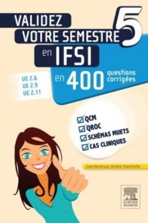 Validez votre semestre 5 en IFSI en 400 questions corrigées - elsevier / masson - 9782294741074 -