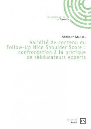 Validité de contenu du Follow-Up Nice Shoulder Score. Confrontation à la pratique de rééducateurs experts - societe des ecrivains - 9782342167320 -