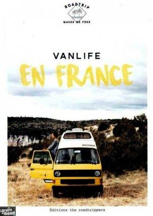 Vanlife en France - the roadtrippers editions - 9782490539017 -
