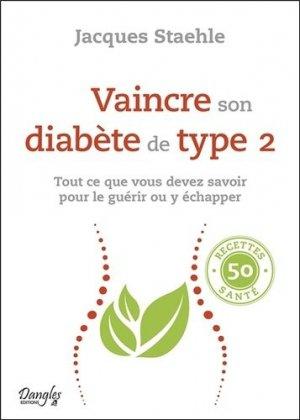 Vaincre son diabète de type 2 - Dangles - 9782703312437 -