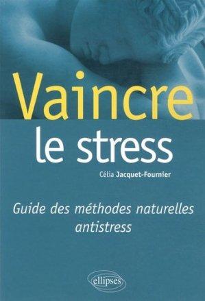 Vaincre le stress - ellipses - 9782729873905 -
