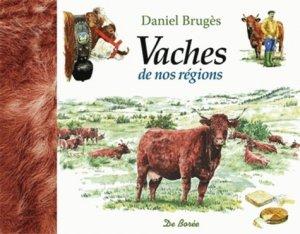 Vaches de nos régions - de boree - 9782812903939 -