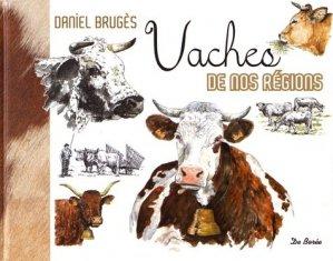 Vaches de nos régions - de boree - 9782812923579