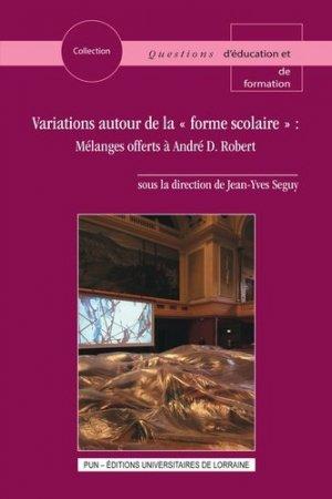 Variations autour de la 'forme scolaire' - Presses Universitaires de Nancy - 9782814305175 -