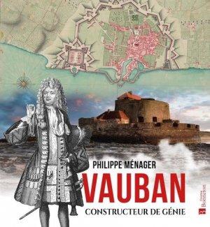 Vauban, constructeur de génie - Christine Bonneton - 9782862538860 -