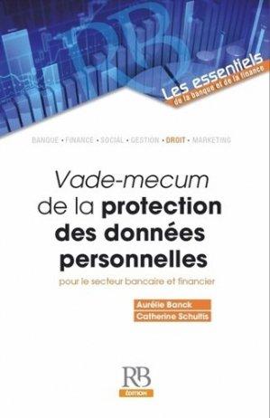 Vade-mecum de la protection des données personnelles pour le secteur bancaire et financier - La Revue Banque - 9782863258958 -