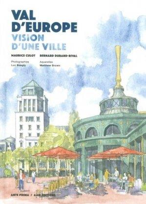 Val d'Europe. Vision d'une ville - aam - 9782871433170 -
