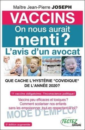 Vaccins - On nous aurait menti ? - Editions Testez - 9782874611322 -