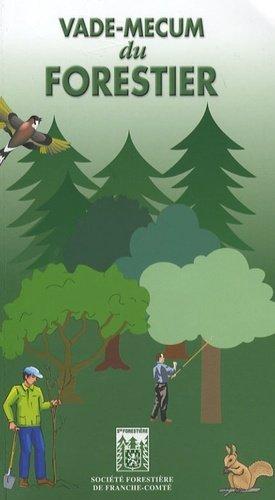 Vade-mecum du forestier - societe forestiere de franche comte - 9782912298287 -