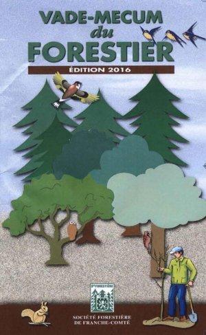 Vade-mecum du forestier - societe forestiere de franche comte - 9782912298379 -