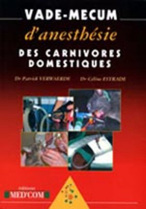 Vade-mecum d'anesthésie des carnivores domestiques - med'com - 9782914738361 -
