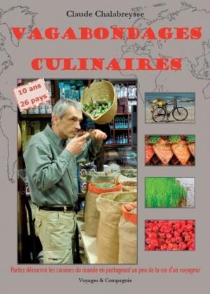 Vagabondages culinaires - Chalabreysse Claude - 9782955628300 -