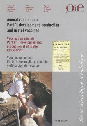 Vaccination animale Partie 1 Développement, production et utilisation des vaccins - oie - 9789290446880 - majbook ème édition, majbook 1ère édition, livre ecn major, livre ecn, fiche ecn