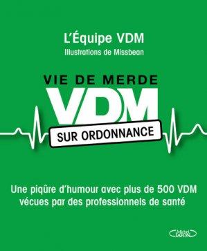 VDM sur ordonnance - michel lafon - 9782749934280 - livre paces 2020, livre pcem 2020, anatomie paces, réussir la paces, prépa médecine, prépa paces