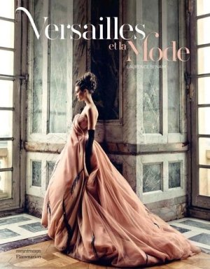 Versailles et la mode - flammarion - 9782081414242 -