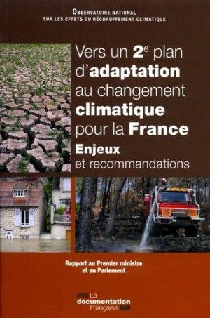 Vers un 2ème plan d'adaptation au changement climatique pour la France - la documentation francaise - 9782111454422 -