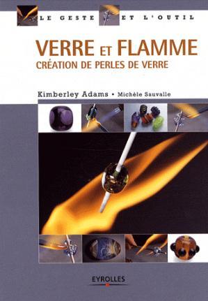 Verre et flamme - eyrolles - 9782212123005 -
