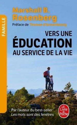 Vers une éducation au service de la vie - le livre de poche - lgf librairie generale francaise - 9782253238232 -