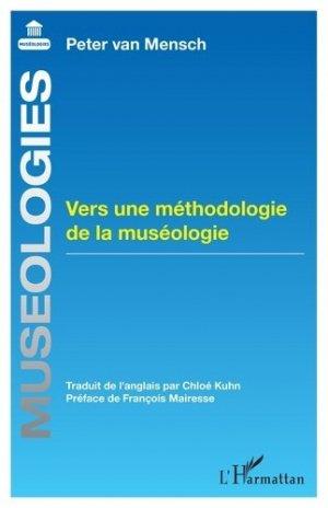 Vers une méthodologie de la muséologie - l'harmattan - 9782343202112 -