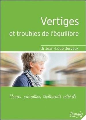 Vertiges et troubles de l'equilibre - causes, prevention, traitements naturels - dangles - 9782703311652 -