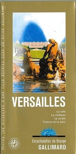 Versailles - gallimard editions - 9782742438723 -