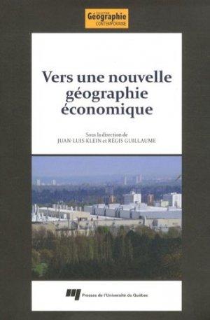 Vers une nouvelle géographie économique. Hommage à Claude Manzagol - presses de l'universite du quebec - 9782760539341 -