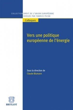 Vers une politique européenne de l'énergie - bruylant - 9782802735908 -