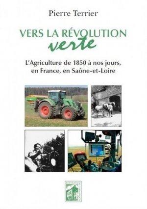 Vers la révolution verte - Editions de l'Armançon - 9782844792440 -