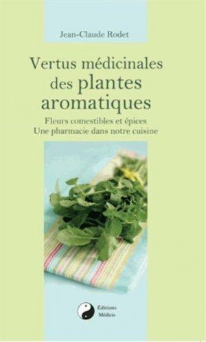 Vertus médicinales des plantes aromatiques - medicis - 9782853274548