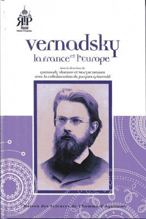 Vernadsky, la France et l'Europe - maison des sciences de l'homme d'aquitaine - 9782858924646 -