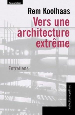Vers une architecture extrême - parentheses - 9782863646403 -