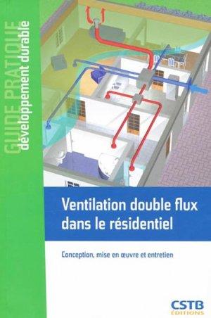 Ventilation double flux dans le résidentiel - cstb - 9782868914828 -