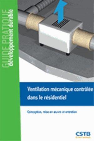 Ventilation mécanique contrôlée dans le résidentiel - cstb - 9782868915900 -