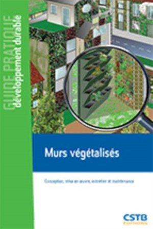 Végétalisation des murs - cstb  - 9782868916044 -