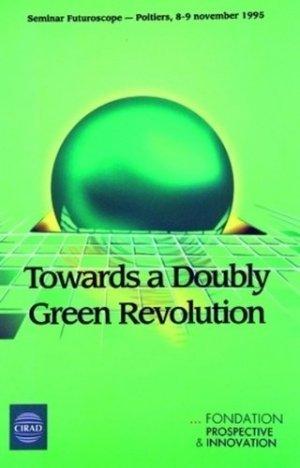 Vers une révolution doublement verte - Cirad - 9782876142565 -