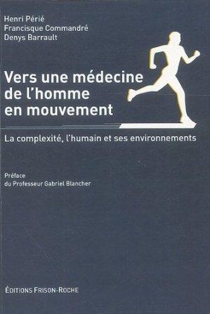 Vers une médecine de l'homme en mouvement - frison roche - 9782876714755 -