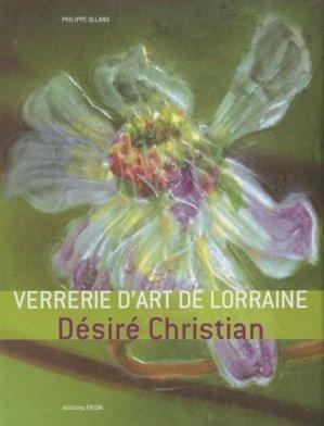 Verrerie d'art de Lorraine - faton - 9782878441338 -
