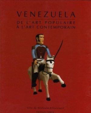 Venezuela. De l'art populaire à l'art contemporain - Sepia - 9782907888783 -