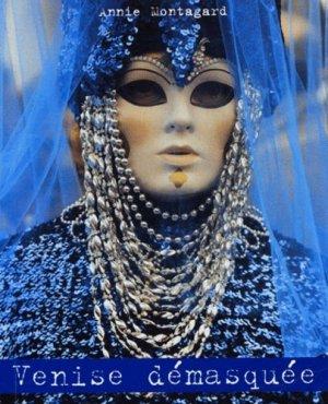 Venise démasquée - Imprimerie Laffont - 9782951267527 -