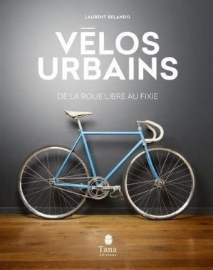 Vélos urbains - editions tana - 9791030103427 -